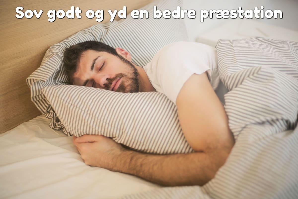 Sov godt og yd en bedre præstation